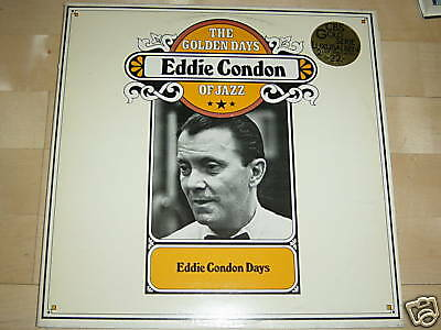 2xLP EDDIE CONDON (GITARRE) THE GOLDEN DAYS OF JAZZ - TIN ROOF BLUES - LOUISIANA