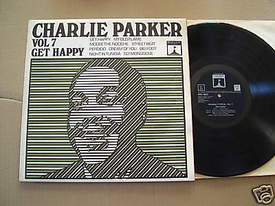CHARLIE PARKER - VOL. 7 - GET HAPPY  - LP - SAGA 1969