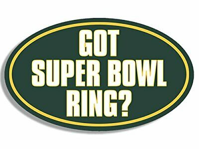 3x5 inch Oval Got Super Bowl Ring Packers Colors Sticker (Green Bay Football) for sale  Verdugo City