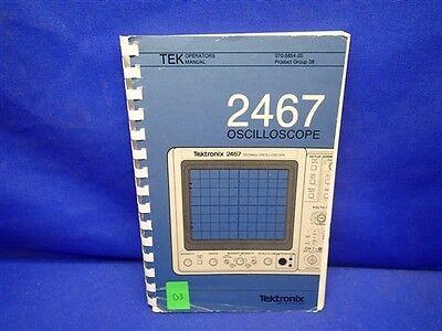 Tektronix 2467 Oscilloscope Operators Manual