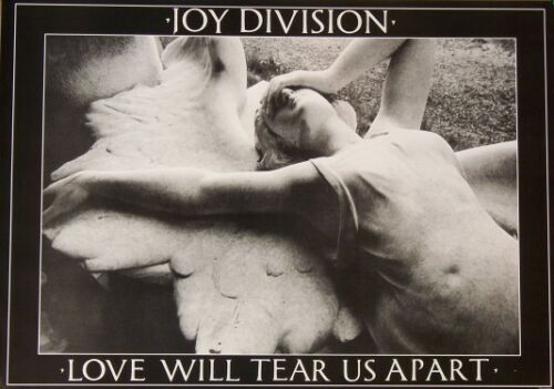JOY DIVISION  LOVE WILL TEAR US APART POSTER, NEW, ROLLED, MINT, 23 X 35