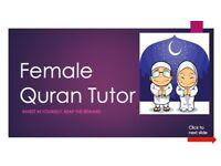 **FEMALE TAJWEED QURAN TEACHER ONE TO ONE**