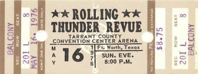 Bob Dylan 1976 Rolling Thunder Revue Tour Unused Ft  Worth Concert Ticket No  2