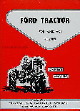 Ford 741 771 941 971 981 Tractor Owners Manual 1957 1958 1959 1960 1961 1962