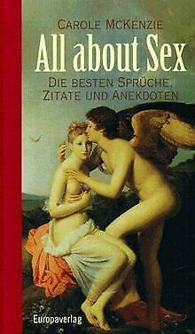 All about Sex. Die besten Sprüche, Zitate und Anekd... | Buch | Zustand sehr gut