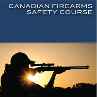 Canadian Firearms Safety Course (PAL / Firearms Licence)