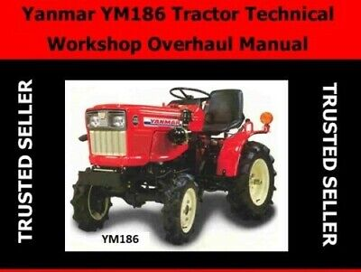 Yanmar 186 186d Diesel Tractor Technical Workshop Overhaul Manual Cd -300 Pages