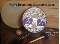 Native Drumming and Inspired Song with Denise Carson