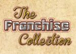 The Franchise Collection