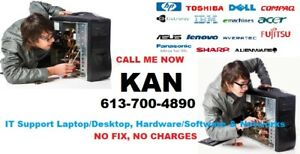 IT Support Laptop/Desktop Hardware/Software & Network Low $$$$