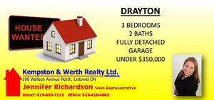 WANTED - 3 BEDROOM DETACHED HOME IN DRAYTON