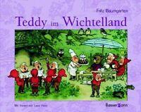 Teddy im Wichtelland - Fritz Baumgarten - ab 3 Jahre München - Bogenhausen Vorschau