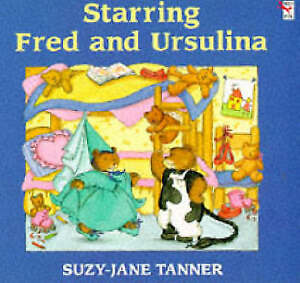 Starring Fred and Ursulina (Red Fox picture books), Tanner, Suzy-Jane, Very Good