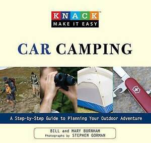Knack Car Camping for Everyone: A Step-by-Step Guide to Planning Your Outdoor Ad
