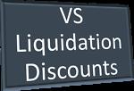 VS Liquidation Discounts