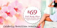 Full body waxing for ladies only 69$ limited time!!