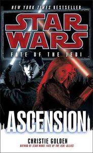 NEW Ascension: Star Wars (Fate of the Jedi) by Christie Golden Mass Market Paper