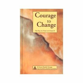 Al-Anon Courage to Change - One Day At A Time