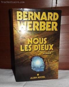 Bernard Werber - Nous les dieux Roman