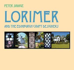 Lorimer and the Edinburgh Craft Designers, Peter D Savage