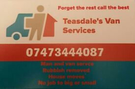 Man and van service / house moves / collections / recovery / rubbish removed