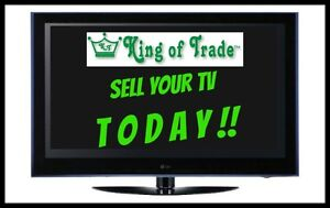 Sell your TV TODAY! King of Trade