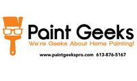 Paint Geeks: House Painting & Painters!  613-876-5167