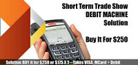 short term trade show debit machine toronto
