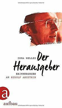 Der Herausgeber: Erinnerungen an Rudolf Augstein von Nel... | Buch | Zustand gut