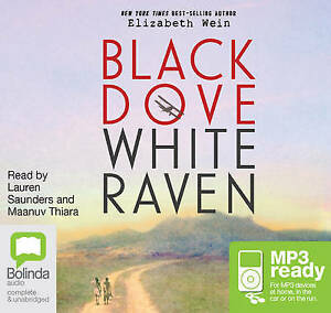 NEW Black Dove, White Raven by Elizabeth Wein