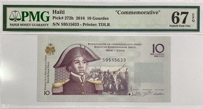 HAITI 10 GOURDE 2016 P 272 h SUPERB GEM UNC PMG 67 EPQ Top Pop
