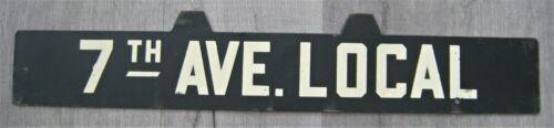Vintage New York Subway Train Low-V Metal Destination Sign 7th Avenue Local