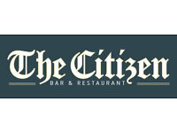 Waiting staff required to join the team at The Citizen