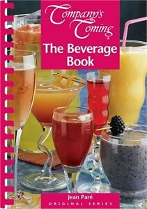 Company's Coming:  The Beverage Book Recipe Book