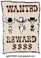 WANTED !....REWARD PAID !...