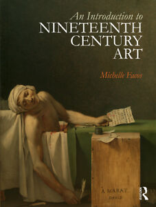 An Introduction of 19th Century Art by Michelle Facos