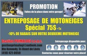 Entreposage de Motoneiges - Spécial 75$ +Tx