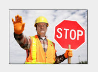 TRAFFIC CONTROL - WANTED : Signers, flaggers, details in ad