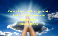 Do You Have a Child Who Was Miraculously Healed of an Illness?