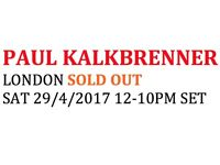 2 tickets PAUL KALKBRENNER today sat 29/4/2017 SOLD OUT 12-10PM
