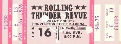 Bob Dylan 1976 Rolling Thunder Revue Tour Unused Ft  Worth Concert Ticket No  3