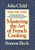 Mastering the Art of French Cooking by Julia Child, Vol.2