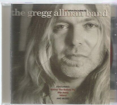 THE GREGG ALLMAN BAND  -  JUST BEFORE THE BULLETS FLY.    /   ( GRATEFUL DEAD ).