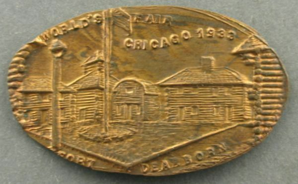 Century Of Progress Elongated Cent –1933 Fort Dearborn -Chicago World's Fai~1807