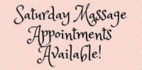 Saturday massage appointments available!