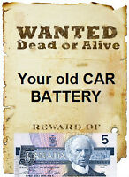 WANTED - OLD useless car battery