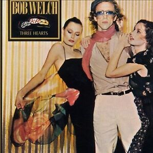 Bob Welch Three Hearts classic rock vinyl record album 1970s
