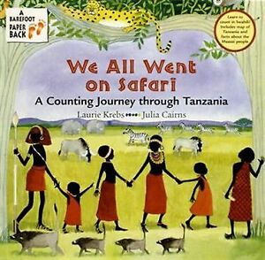 We All Went on Safari by Laurie Krebs   TANZANIA