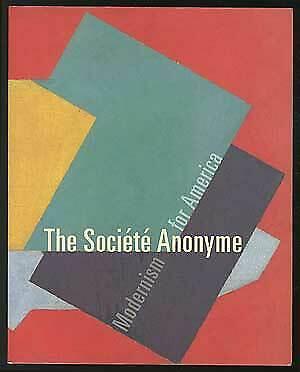 Jennifer R GROSS / Société Anonyme Modernism for America 2006