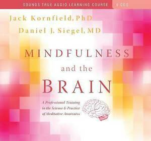 Mindfulness and the Brain CD by Kornfield Jack (Phd) Siegel Daniel J (Md)
